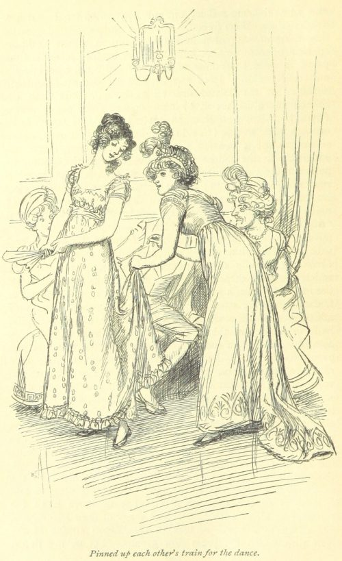 Jane Austen Northanger Abbey - pinned up each other's train for the dance