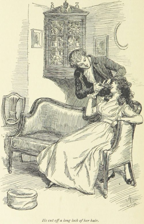 Jane Austen Sense and Sensibility - He cut off a long lock of her hair