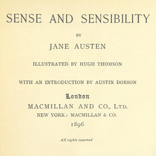 a literary analysis of sense and sensibility by jane austin Sense and sensibility by jane austen home / literature / sense and sensibility / analysis   sense and sensibility analysis literary devices in sense and sensibility symbolism, imagery, allegory symbols aren't really austen's thing sure, occasionally things ring somewhat symbolic bells for us – for example, how marianne's passionate.