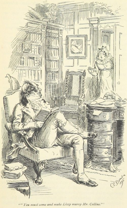Jane Austen Pride and Prejudice - You must come and make Lizzy marry Mr. Collins
