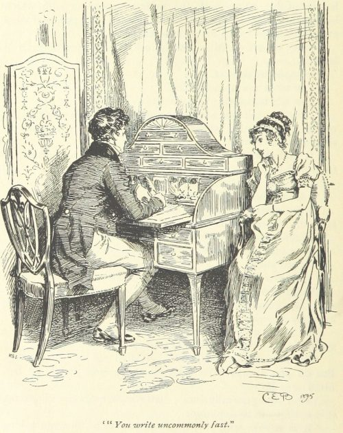 Jane Austen Pride and Prejudice - You write uncommonly fast