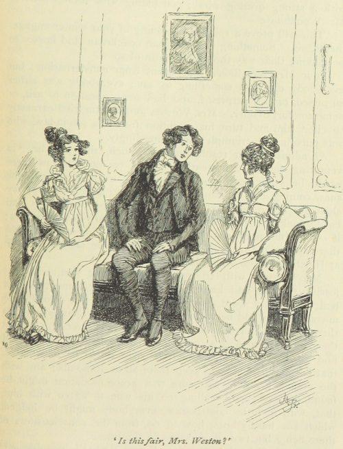 Jane Austen Emma - Is this fair, Mrs. Weston?