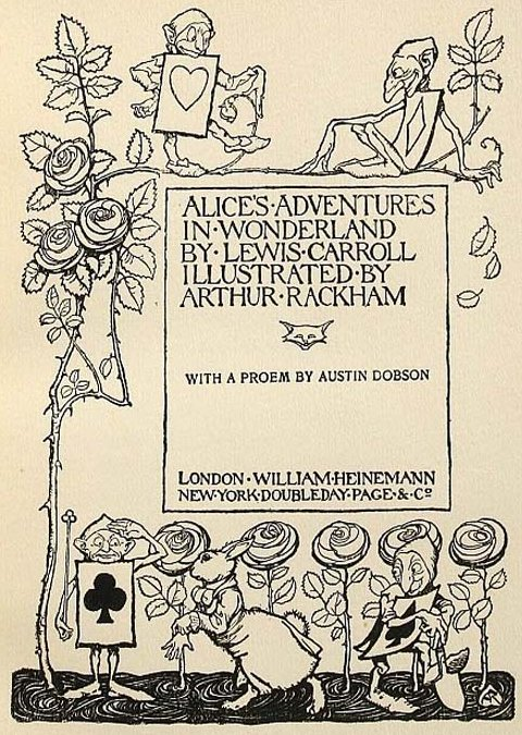 Alice's Adventures in Wonderland by Lewis Carrol Illustrated by Arthur Rackham