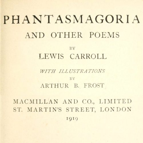 Phantasmagoria and Other Poems by Lewis Carroll