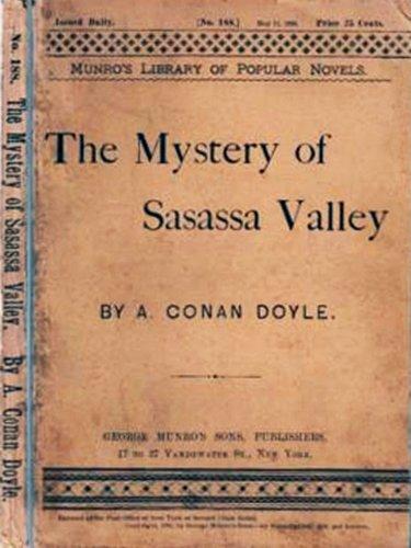 The Mystery of Sasassa Valley by Arthur Conan Doyle