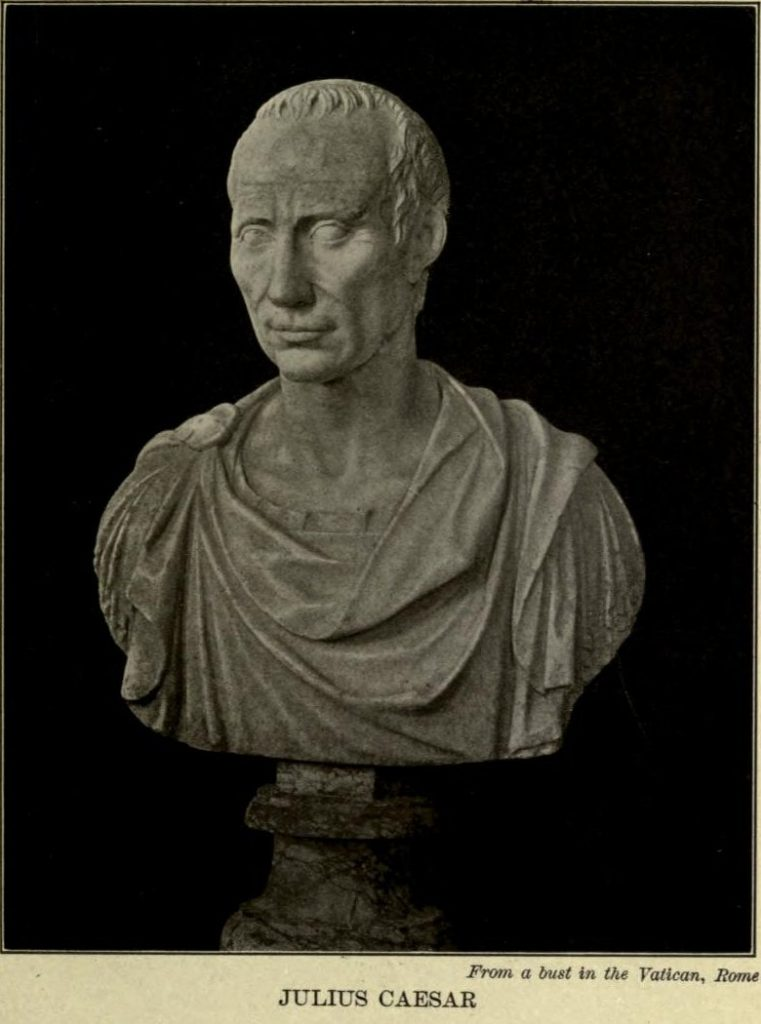 Julius Caesar. From the bust in the National Museum, Rome