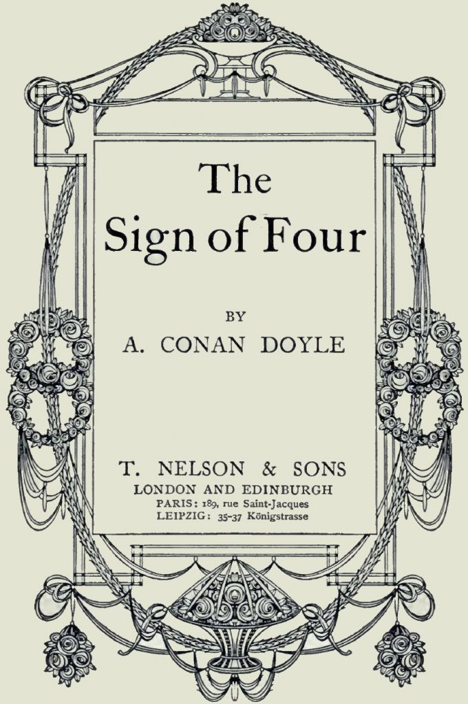 Sherlock Holmes the Sign of The Four by Arthur Conan Doyle