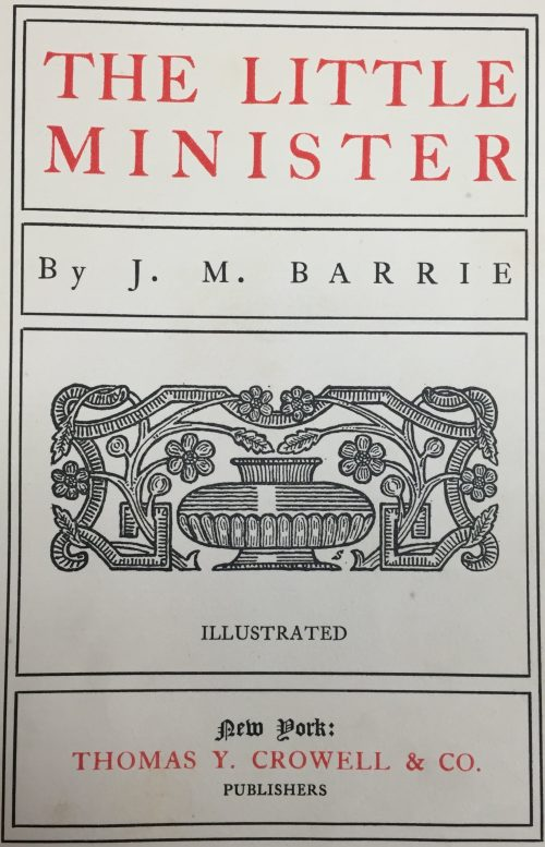 The Little Minister by James Matthew Barrie