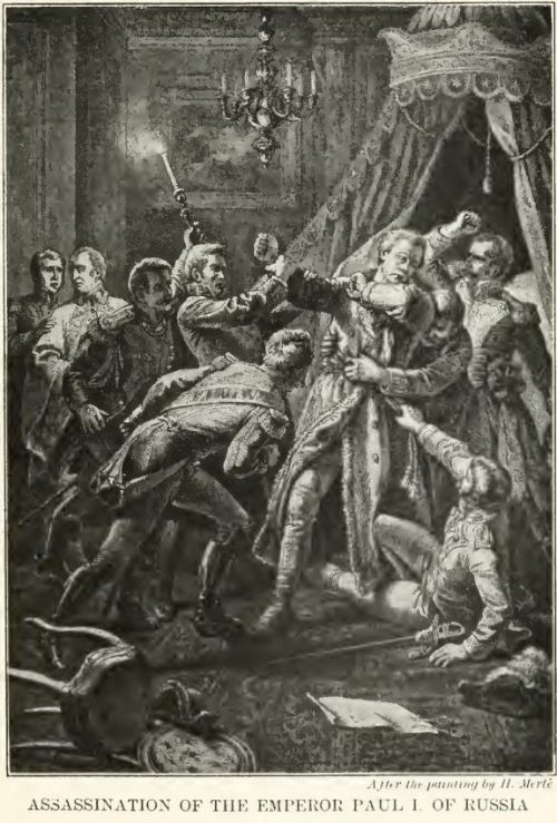 Assassination of the Emperor Paul I. of Russia After the painting by H. Merté