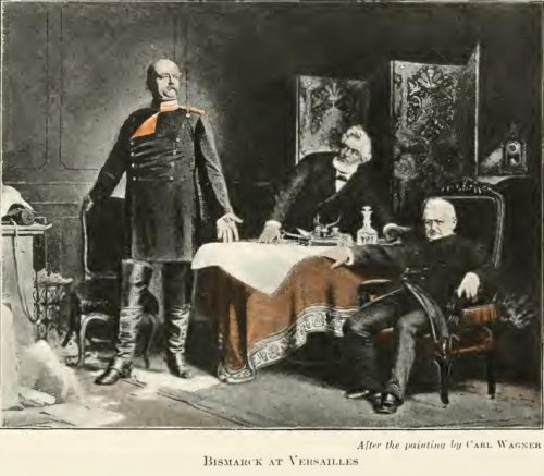 Bismarck at Versailles After the painting by Carl Wagner