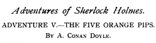 Sherlock Holmes The Five Orange Pips by Arthur Conan Doyle