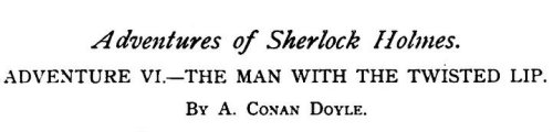 Sherlock Holmes The Man with the Twisted Lip by Arthur Conan Doyle