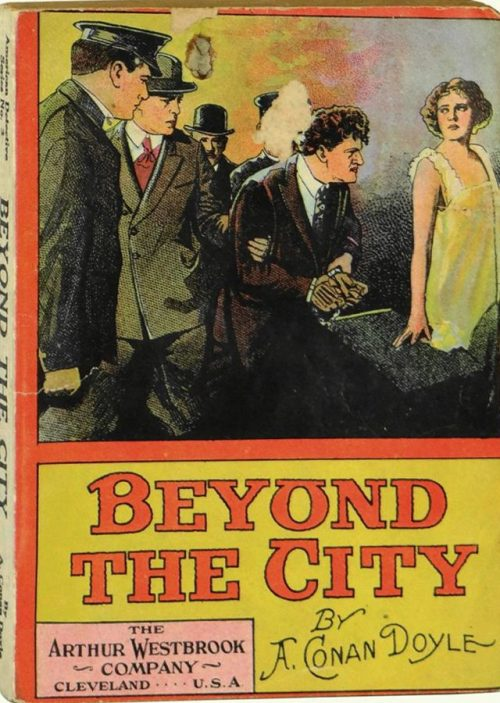 Beyond The City by Arthur Conan Doyle