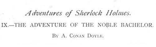 Sherlock Holmes The Adventure of the Noble Bachelor