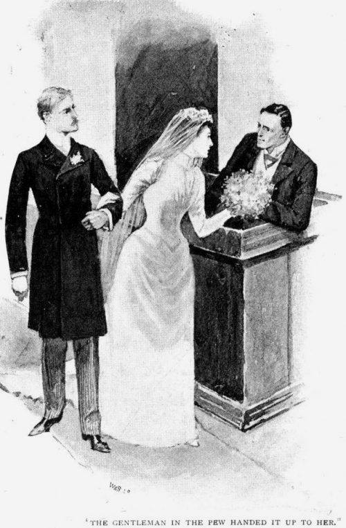 Sherlock Holmes The Noble Bachelor the gentleman in the pew handed it up to her