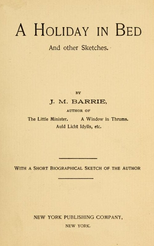 A Holiday in Bed by James Matthew Barrie