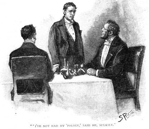 Sherlock Holmes The Gloria Scott I've not had my 'pology, said he sulkily