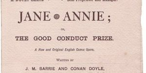 Jane Annie Comic Opera by James Matthew Barrie and Arthur Conan Doyle