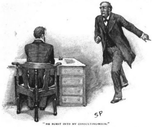 Sherlock Holmes The Resident Patient he burst into my consulting-room