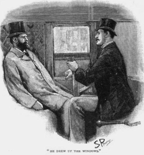 Sherlock Holmes The Greek Interpreter he drew up the windows