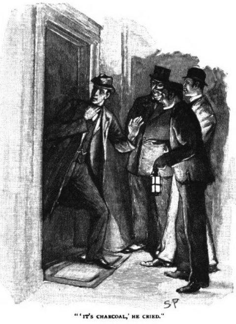 Sherlock Holmes The Greek Interpreter It's charcoal, he cried