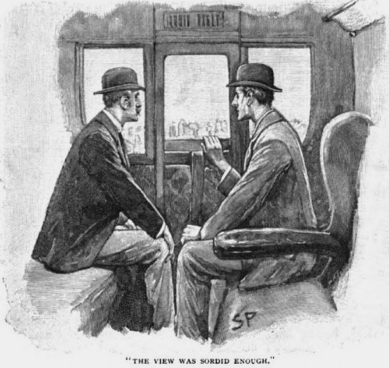 Sherlock Holmes The Naval Treaty for the view was sordid enough