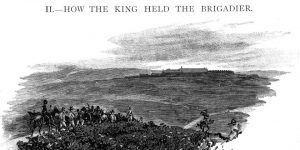 How The King Held The Brigadier by Arthur Conan Doyle