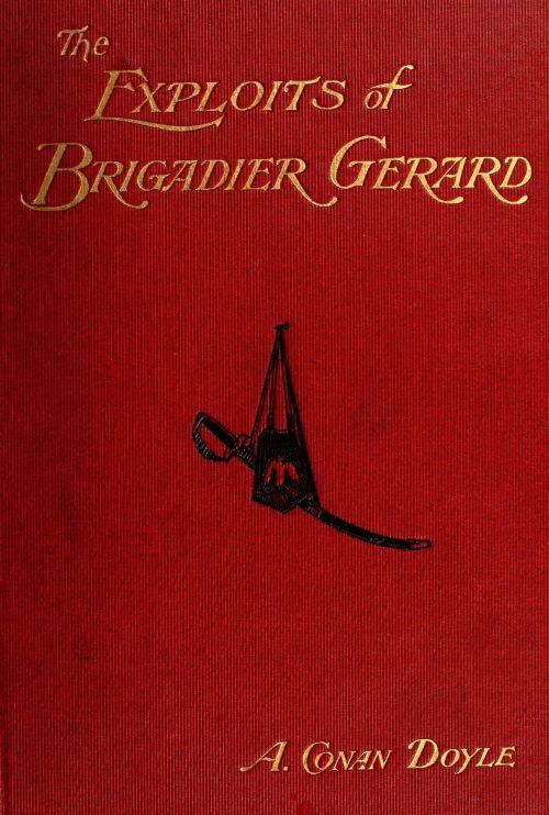 The Exploits Of Brigadier Gerard by Arthur Conan Doyle