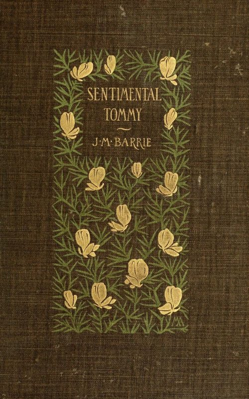 Sentimental Tommy by James Matthew Barrie