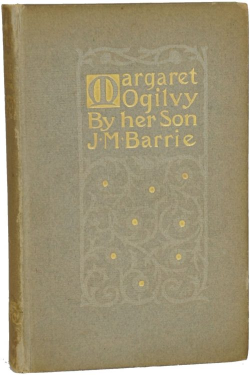 Margaret Ogilvy by James Matthew Barrie
