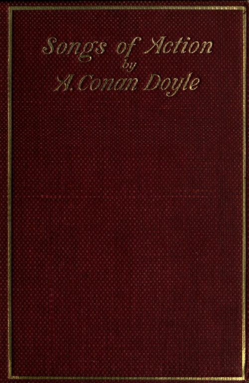 Songs of Action Poems by Arthur Conan Doyle
