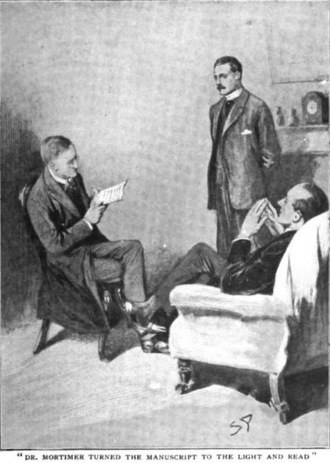 Sherlock Holmes The Hound of the Baskervilles Dr. Mortimer turned the manuscript to the light and read in a high, cracking voice