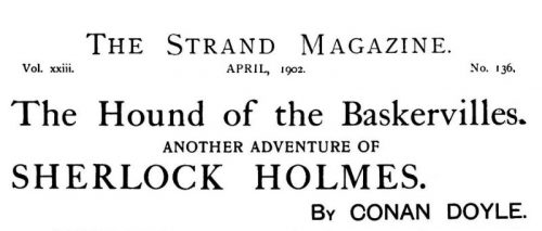 Sherlock Holmes The Hound of the Baskervilles The Strand Magazine April 1902
