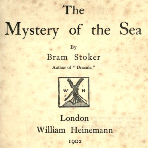 The Mystery of the Sea by Bram Stoker