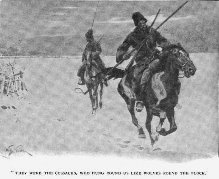 How the Brigadier Rode to Minsk They were the Cossacks, who hung round us like wolves round the flock