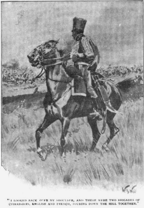 Brigadier Gerard at Waterloo The Forest Inn there were two brigades of Cuirassiers, English and French, pouring down the hill