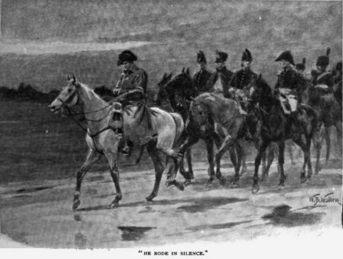 Brigadier Gerard at Waterloo The Nine Prussian Horsemen He rode in silence