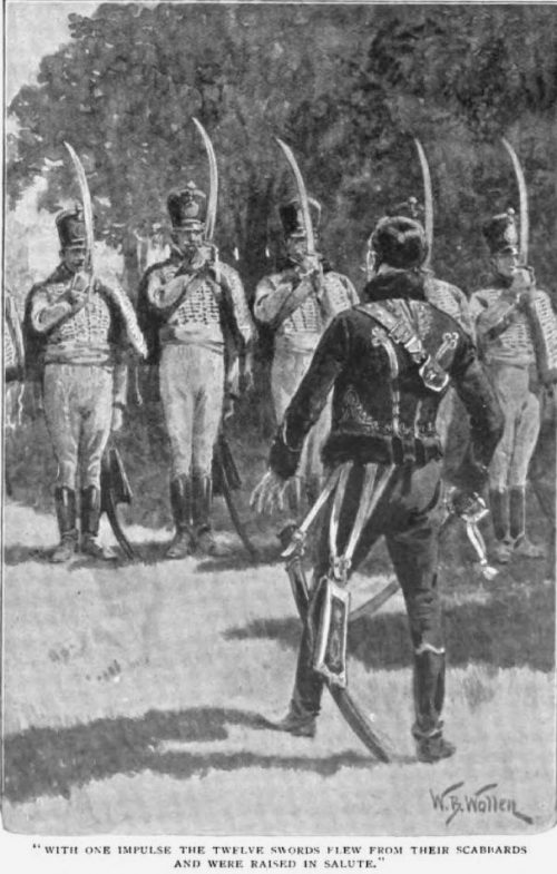 How the Brigadier Captured Saragossa With one impulse the twelve swords flew from their scabbards and were raised in salute