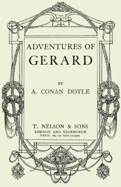 The Adventures Of Brigadier Gerard by Arthur Conan Doyle