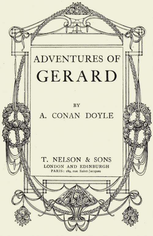 The Adventures Of Brigadier Gerard by Arthur Conan Doyle