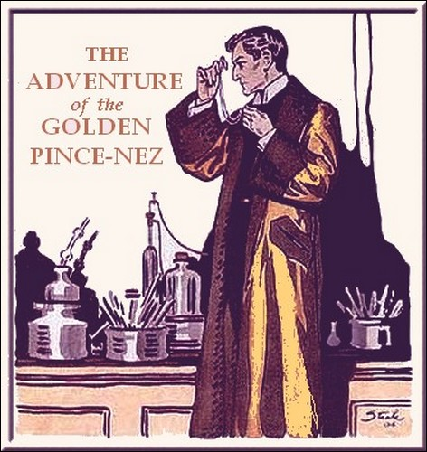 Sherlock Holmes The Adventure of The Golden Pince-Nez