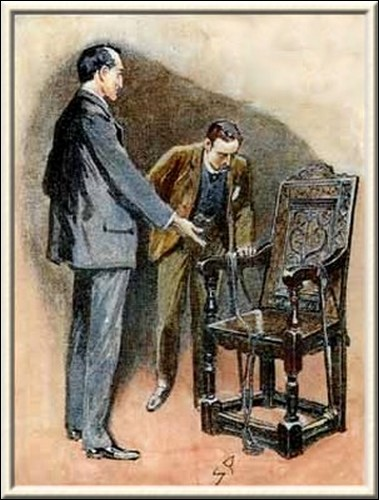 Sherlock Holmes The Abbey Grange Look at that mark upon the seat of the oaken chair!