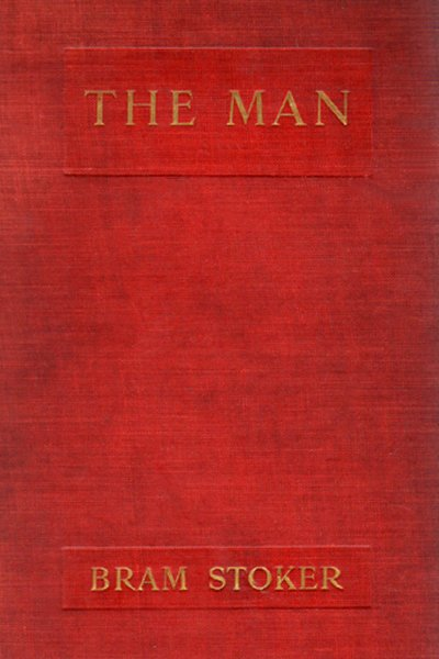 The Man Book Cover by Bram Stoker