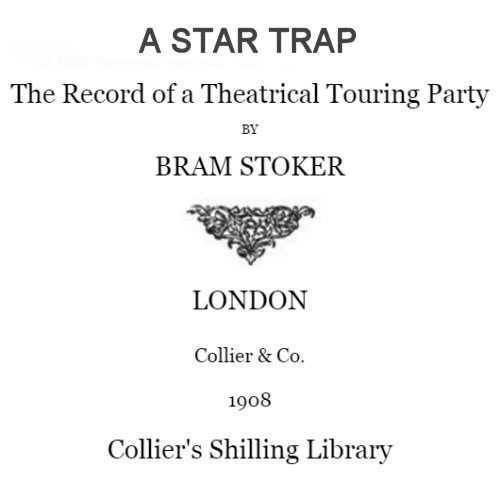 A Star Trap by Bram Stoker