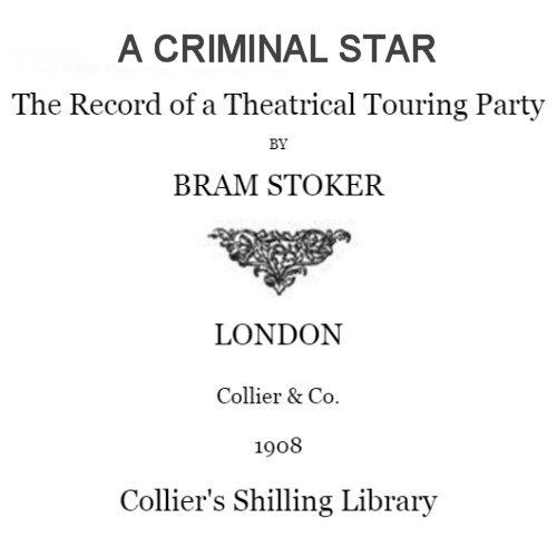 A Criminal Star by Bram Stoker