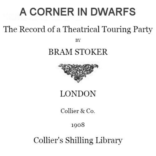 A Corner in Dwarfs by Bram Stoker