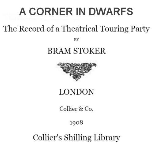 A Corner in Dwarfs by Bram Stoker