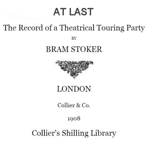 At Last by Bram Stoker