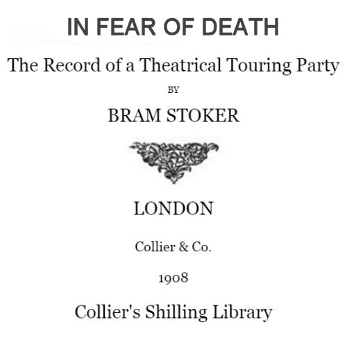 In Fear of Death by Bram Stoker