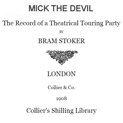 Mick the Devil by Bram Stoker